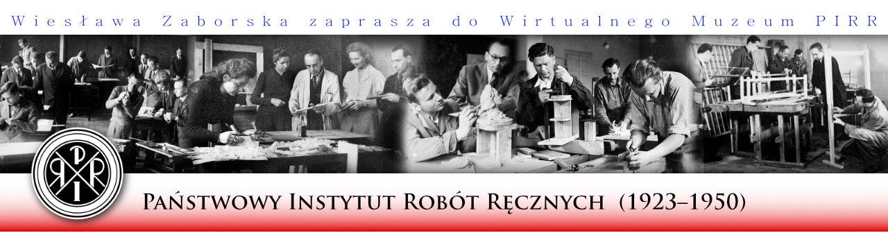 Państwowy Instytut Robót Ręcznych (PIRR) 1923–1950